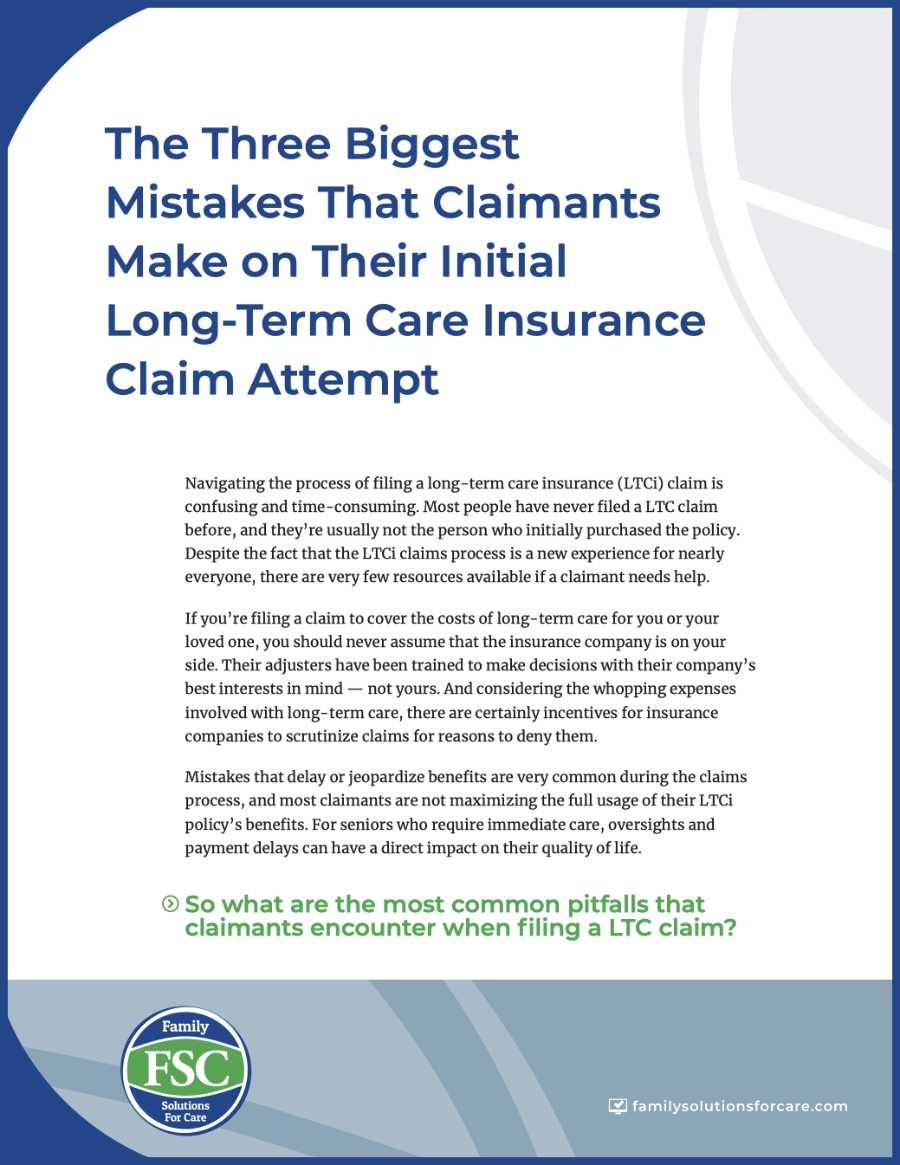 The Three Biggest Mistakes That Claimants Make on Their Initial Long-Term Care Insurance Claim Attempt